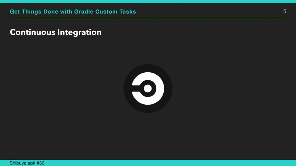 Get Things Done with Gradle Custom Tasks Contin...