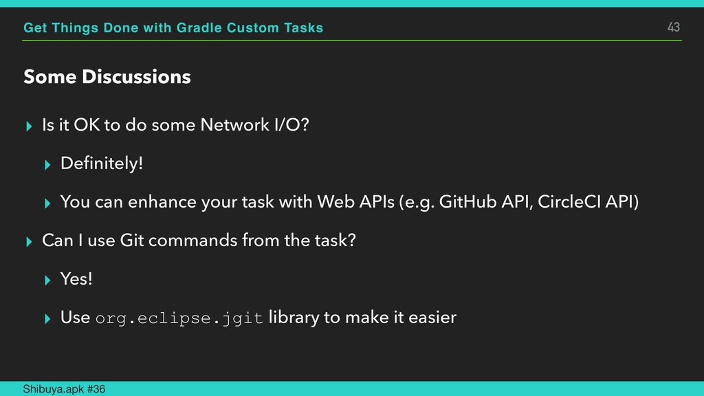 Get Things Done with Gradle Custom Tasks Some D...