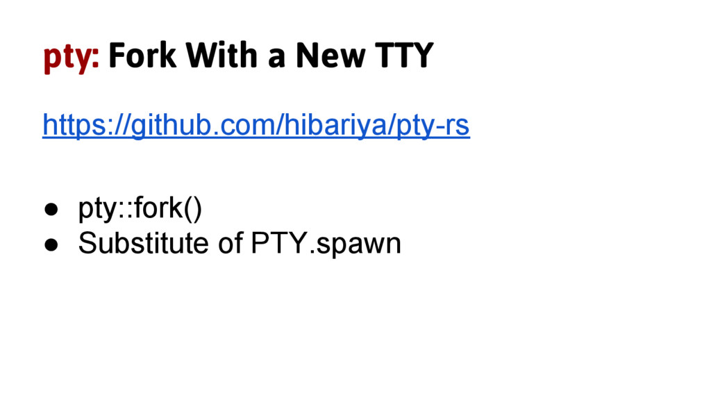 pty: Fork With a New TTY https://github.com/hib...