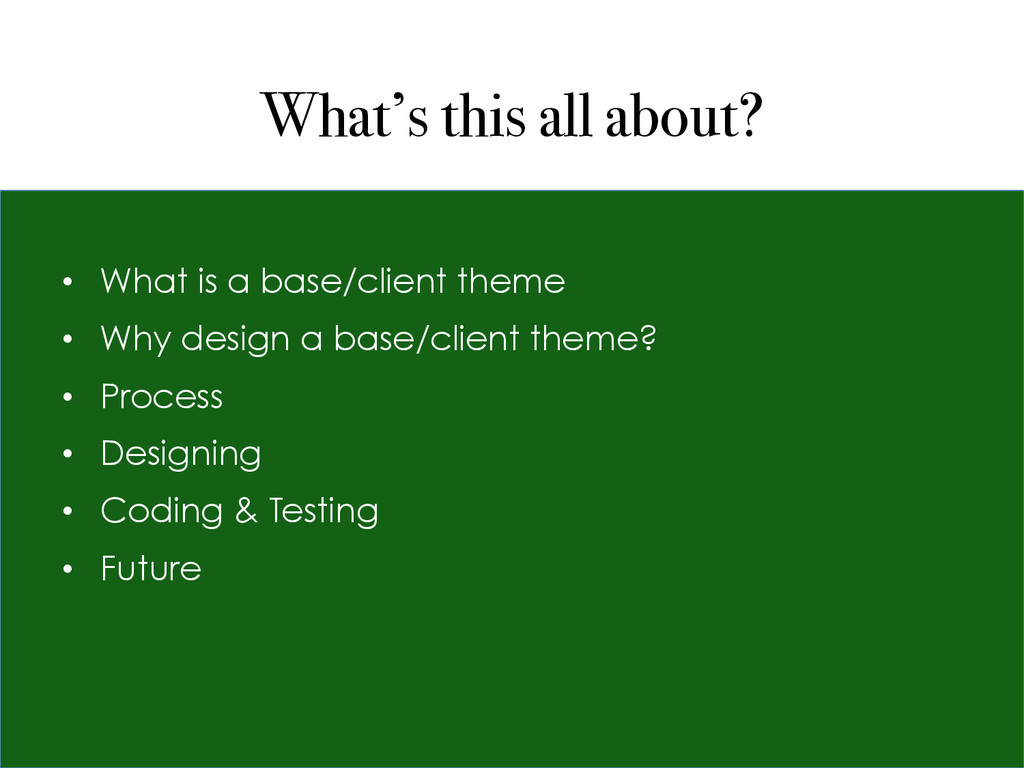 What's this all about? • What is a base/client...