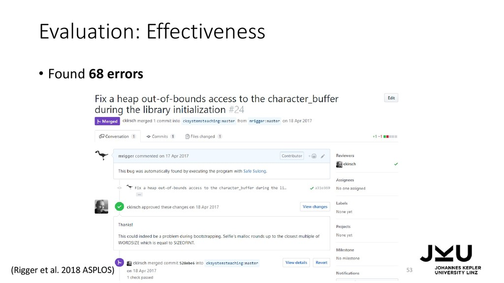 Evaluation: Effectiveness • Found 68 errors 53 ...