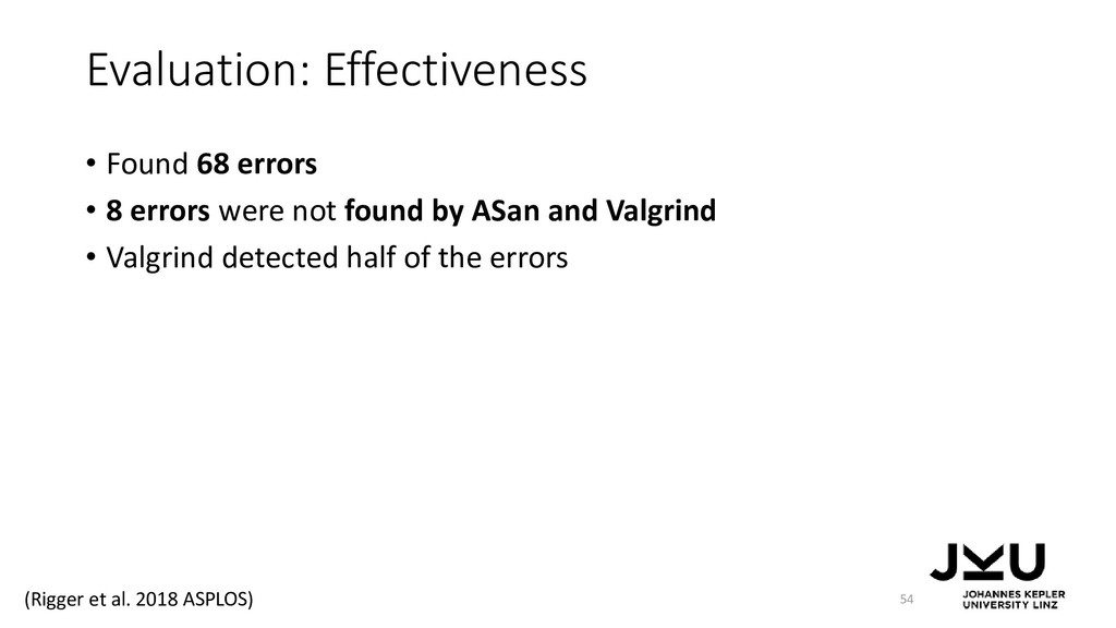 Evaluation: Effectiveness • Found 68 errors • 8...