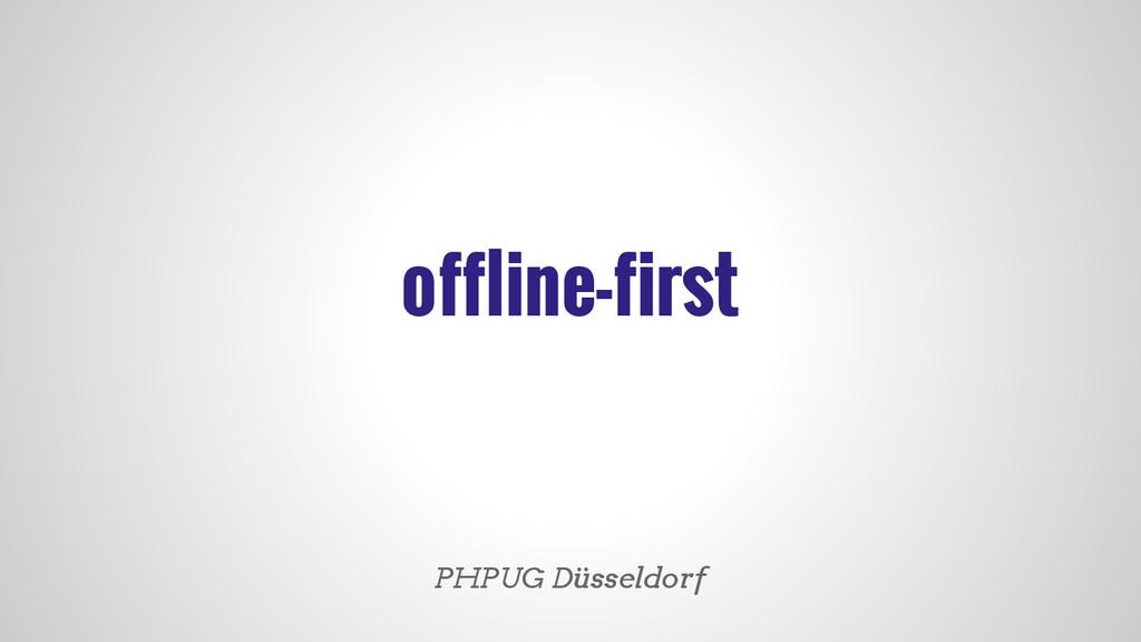 offline-first PHPUG Düsseldorf