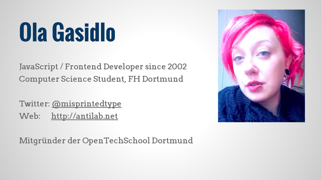 Ola Gasidlo JavaScript / Frontend Developer sin...