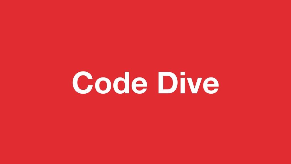 Code Dive