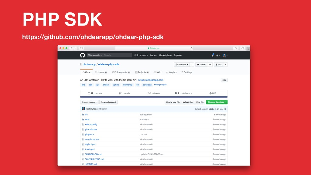 PHP SDK https://github.com/ohdearapp/ohdear-php...