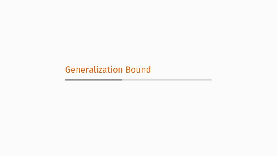 Generalization Bound