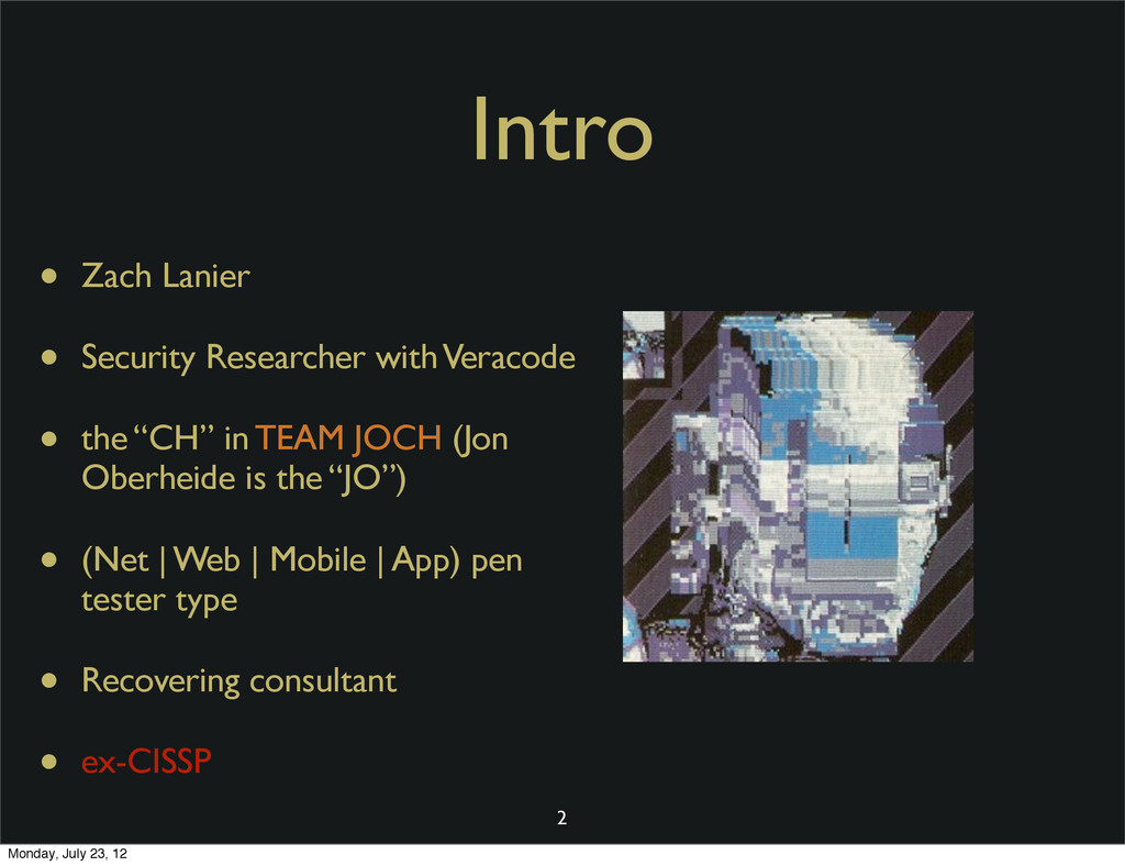 Intro • Zach Lanier • Security Researcher with ...