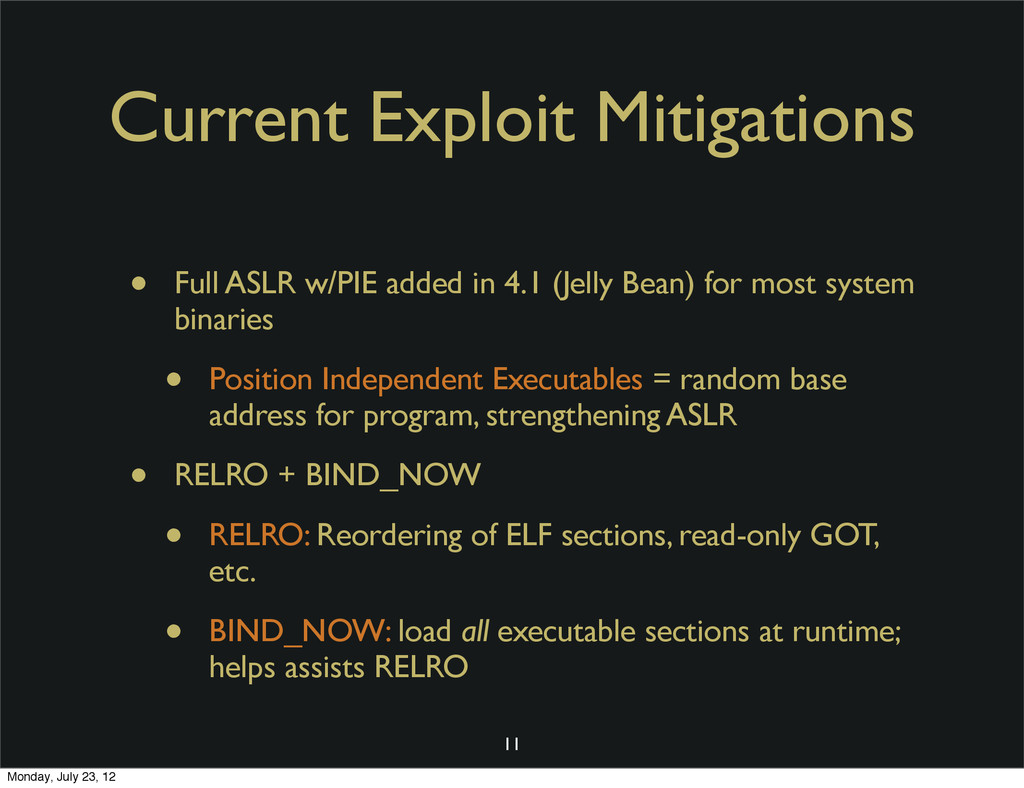 Current Exploit Mitigations • Full ASLR w/PIE a...