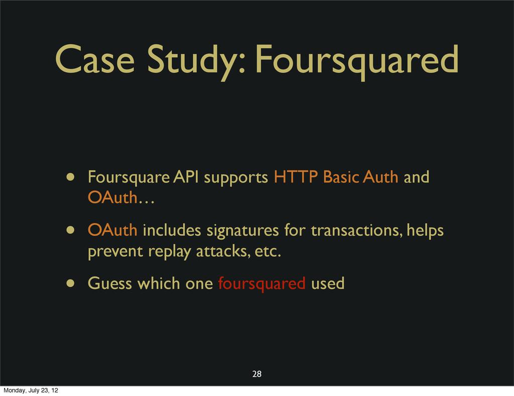 Case Study: Foursquared • Foursquare API suppor...