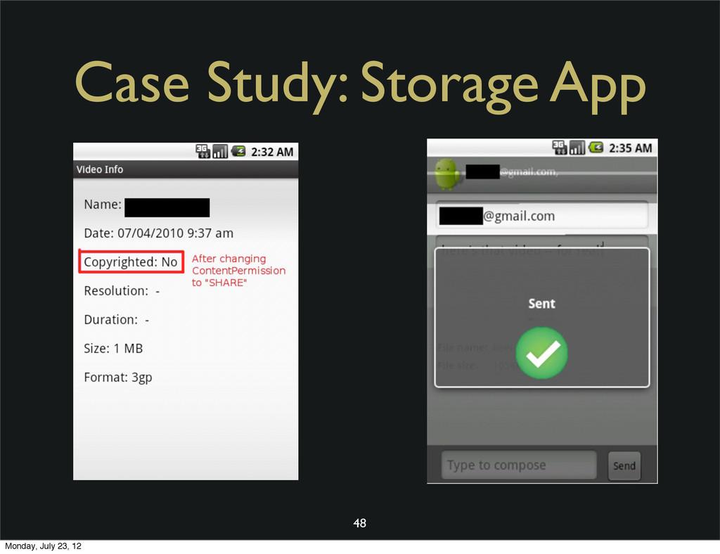 Case Study: Storage App 48 Monday, July 23, 12