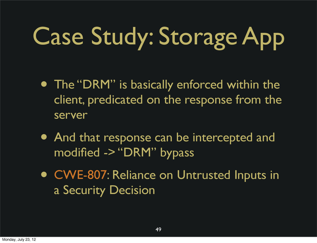 "Case Study: Storage App • The ""DRM"" is basicall..."