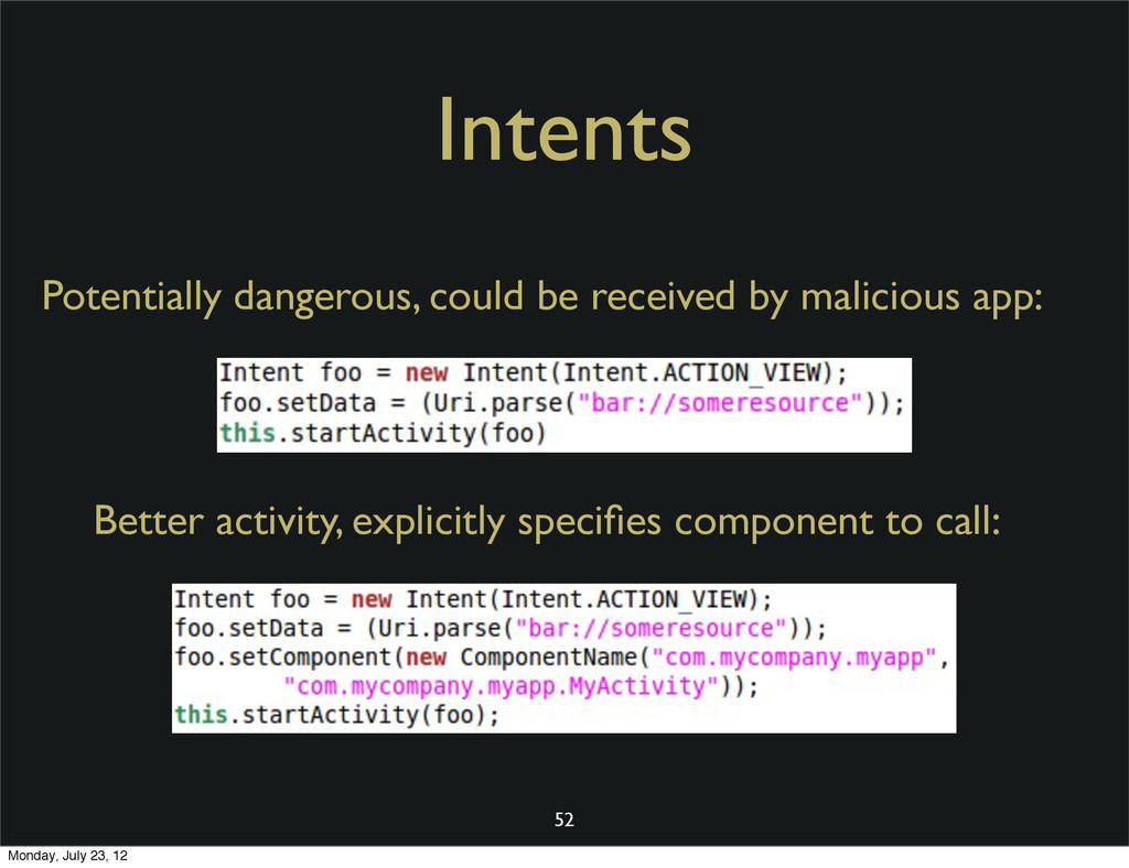 Intents 52 Potentially dangerous, could be rece...