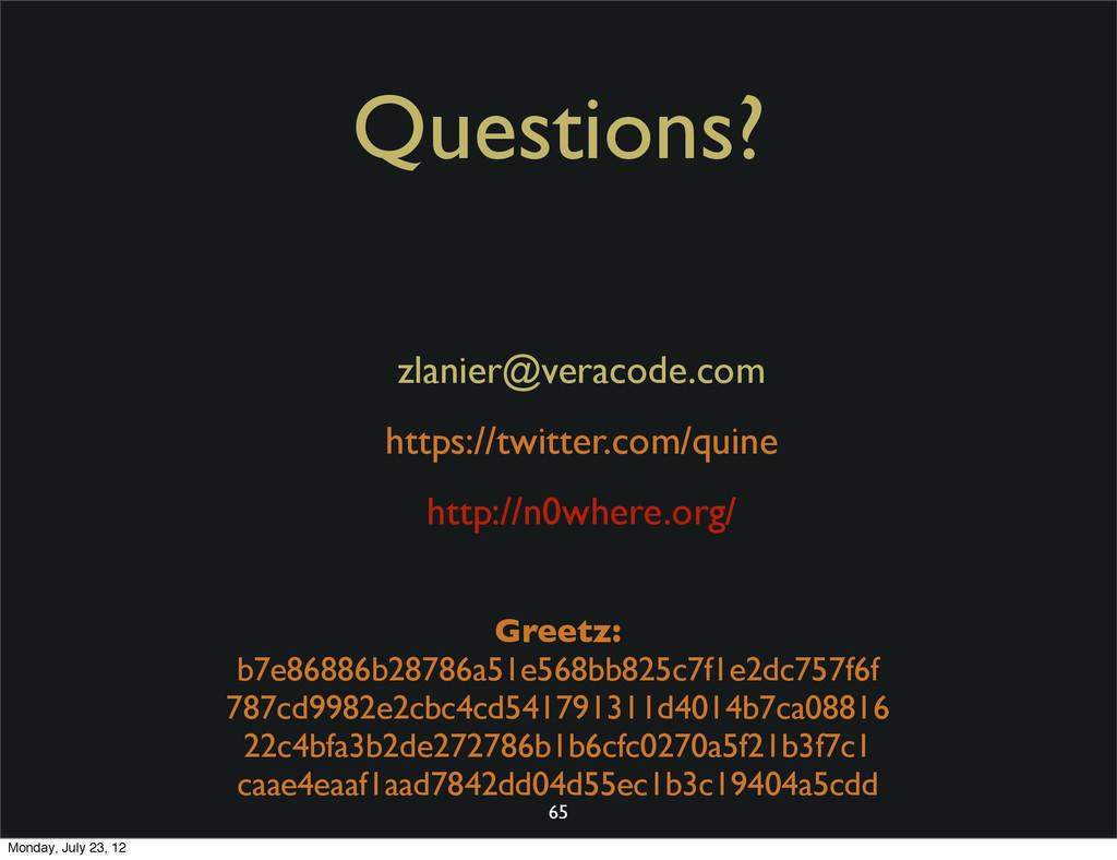 Questions? zlanier@veracode.com https://twitter...