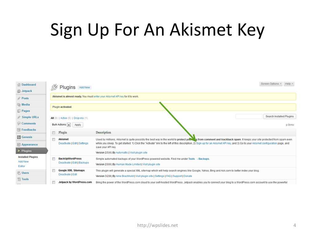 Sign Up For An Akismet Key http://wpslides.net 4