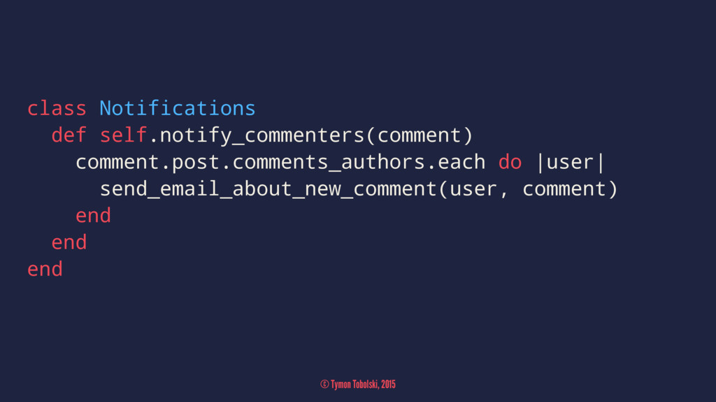 class Notifications def self.notify_commenters(...