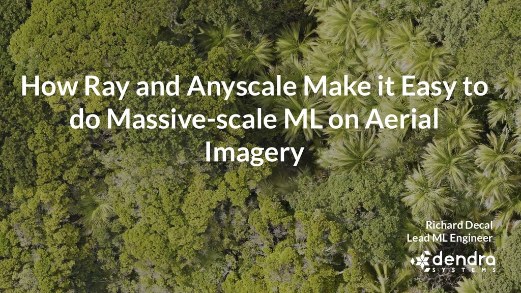 How Ray and Anyscale Make it Easy to do Massive...