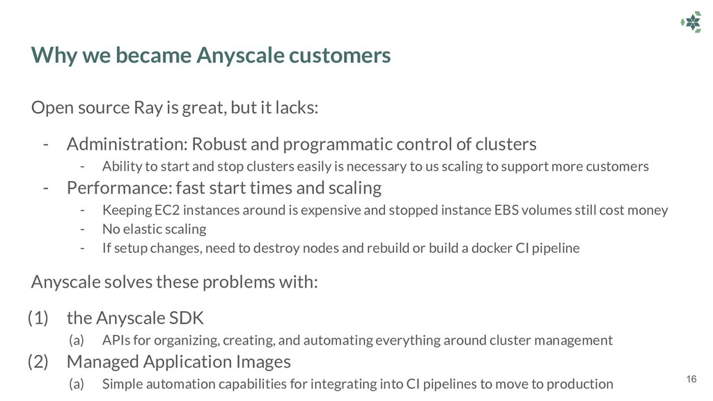 Why we became Anyscale customers Open source Ra...