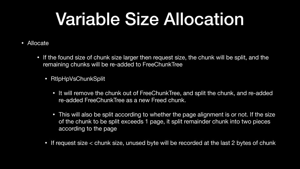 Variable Size Allocation • Allocate  • If the f...