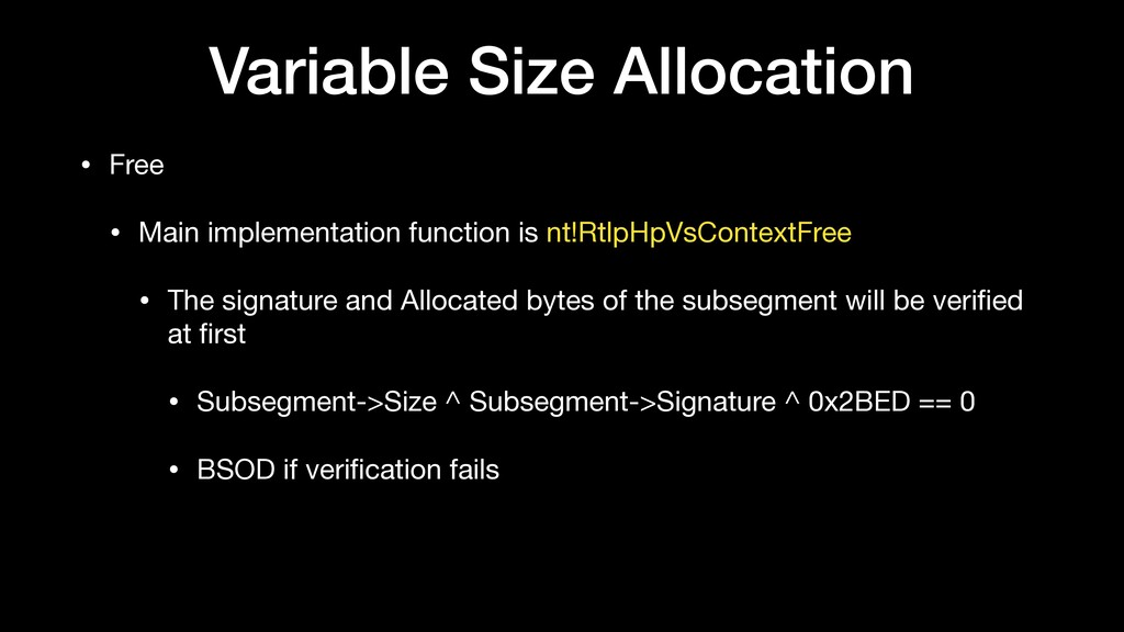 Variable Size Allocation • Free  • Main impleme...