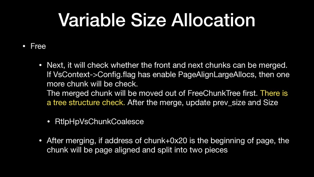 Variable Size Allocation • Free  • Next, it wil...