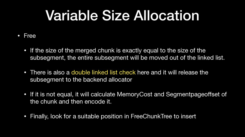 Variable Size Allocation • Free  • If the size ...