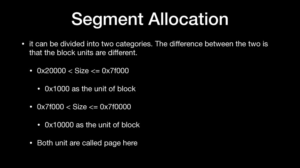 Segment Allocation • it can be divided into two...
