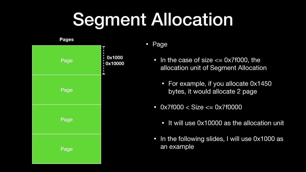 Segment Allocation • Page  • In the case of siz...