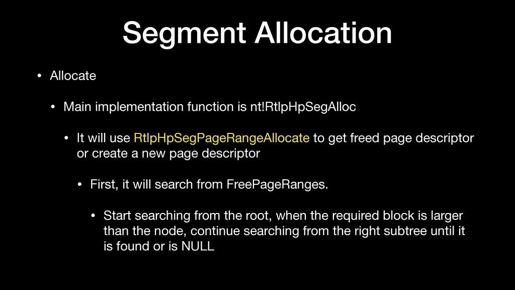 Segment Allocation • Allocate  • Main implement...
