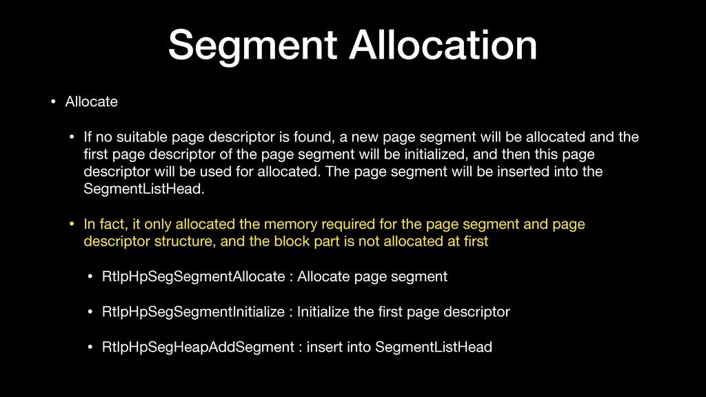 Segment Allocation • Allocate  • If no suitable...