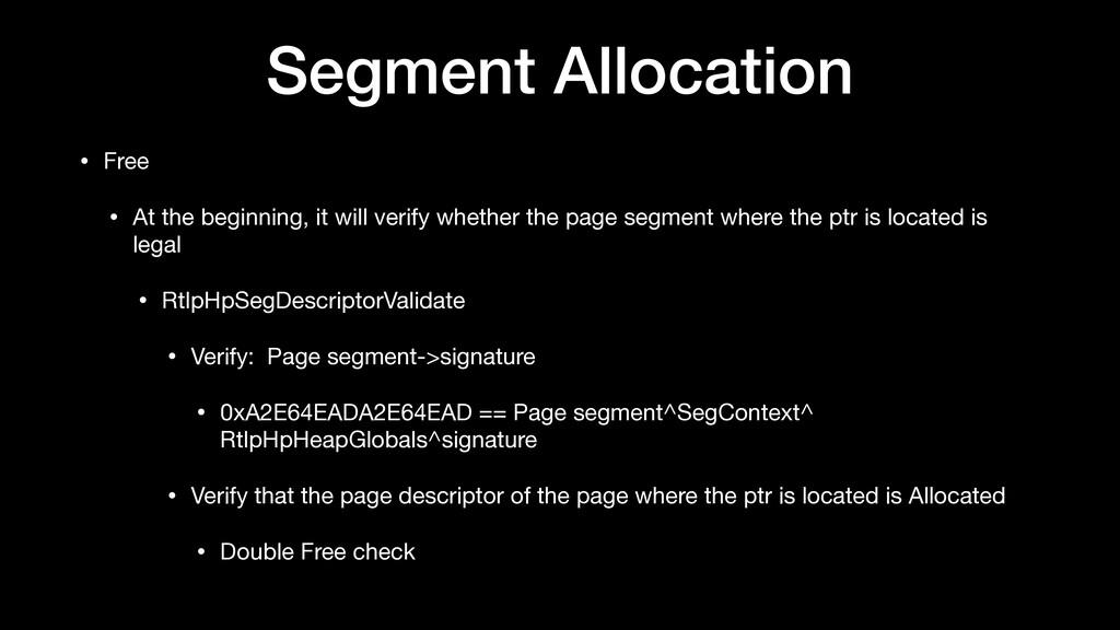 Segment Allocation • Free  • At the beginning, ...