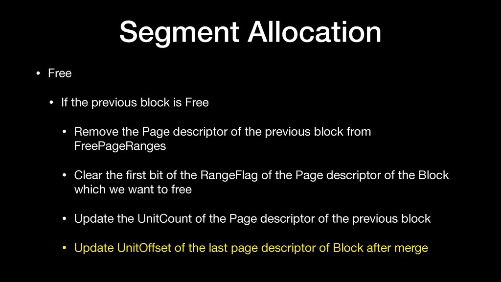 Segment Allocation • Free  • If the previous bl...
