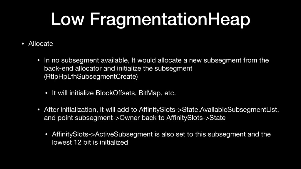 Low FragmentationHeap • Allocate  • In no subse...