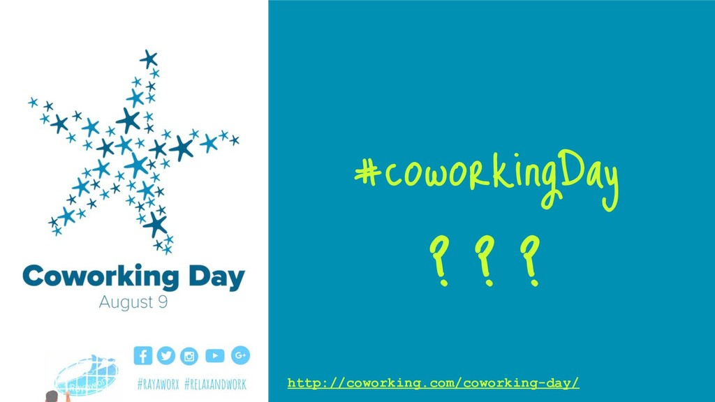 http://coworking.com/coworking-day/ #coworkingD...