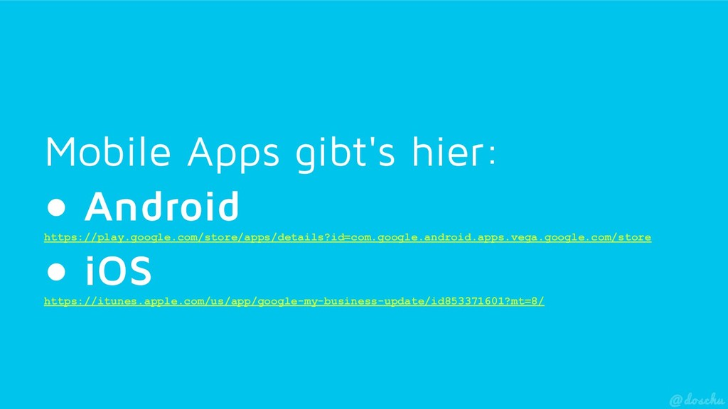 Mobile Apps gibt's hier: ●  Android https://pla...