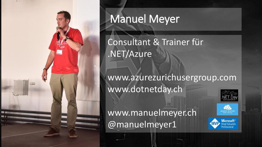 Manuel Meyer Consultant & Trainer für .NET/Azur...