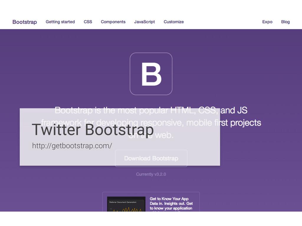 Twitter Bootstrap http://getbootstrap.com/