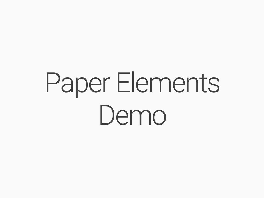 Paper Elements Demo