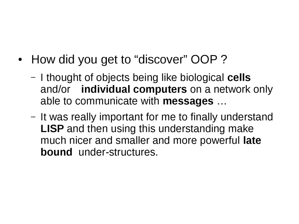 """● How did you get to """"discover"""" OOP ? – I thoug..."""