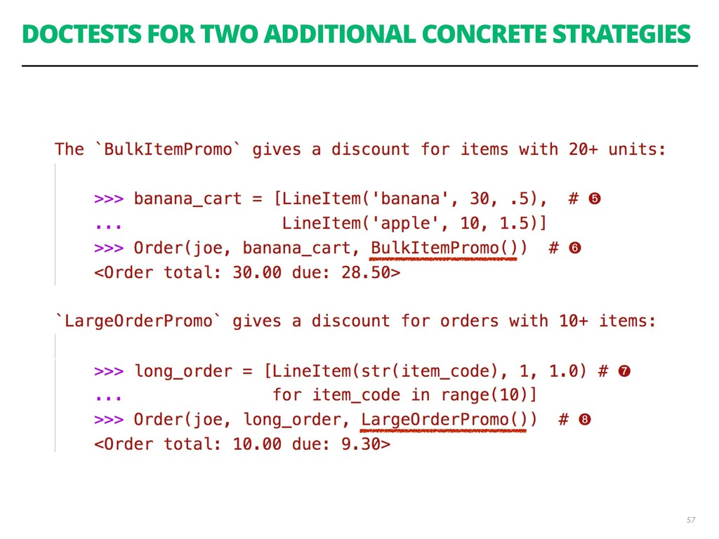 DOCTESTS FOR TWO ADDITIONAL CONCRETE STRATEGIES...