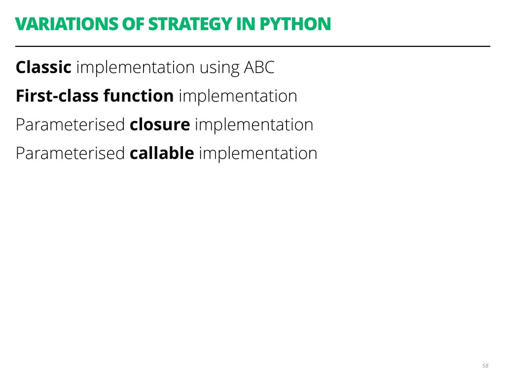 VARIATIONS OF STRATEGY IN PYTHON Classic implem...