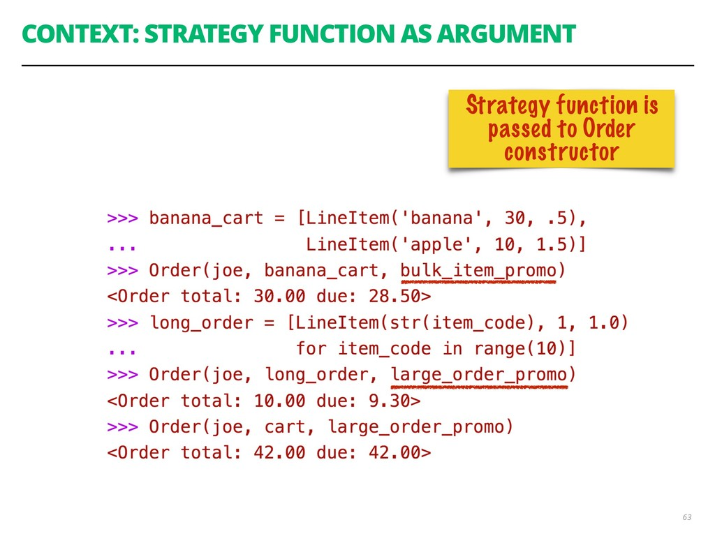 CONTEXT: STRATEGY FUNCTION AS ARGUMENT 63 Strat...