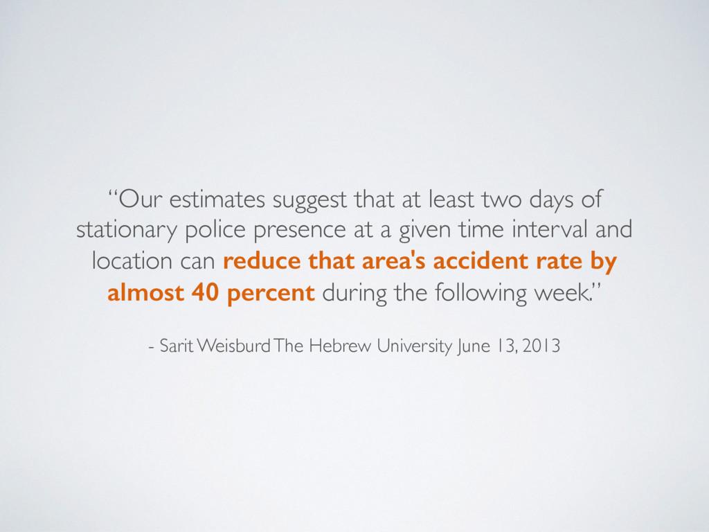 - Sarit Weisburd The Hebrew University June 13,...