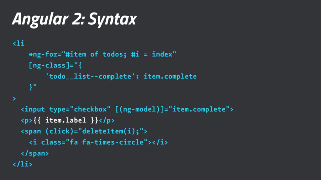 """Angular 2: Syntax <li *ng-for=""""#item of todos; ..."""