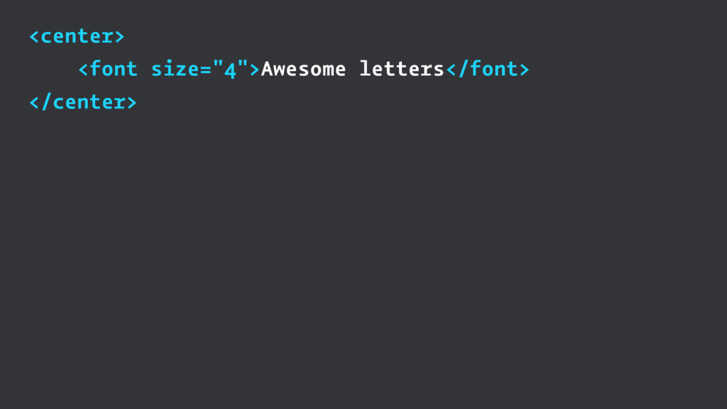 """<center> <font size=""""4"""">Awesome letters</font> ..."""