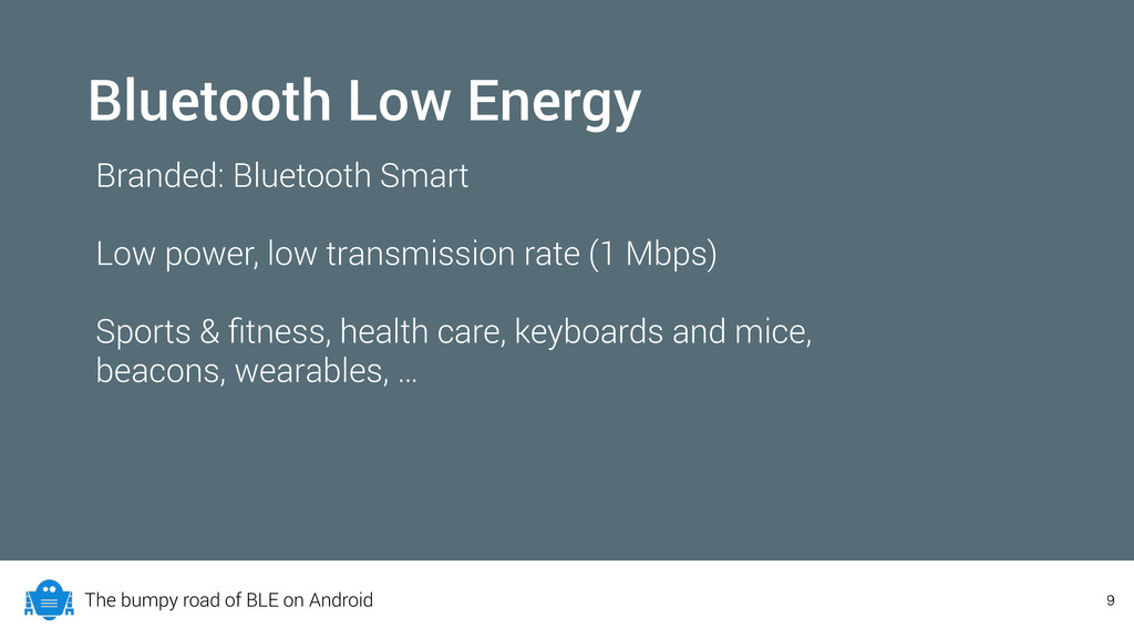 The bumpy road of BLE on Android 9 Bluetooth Lo...