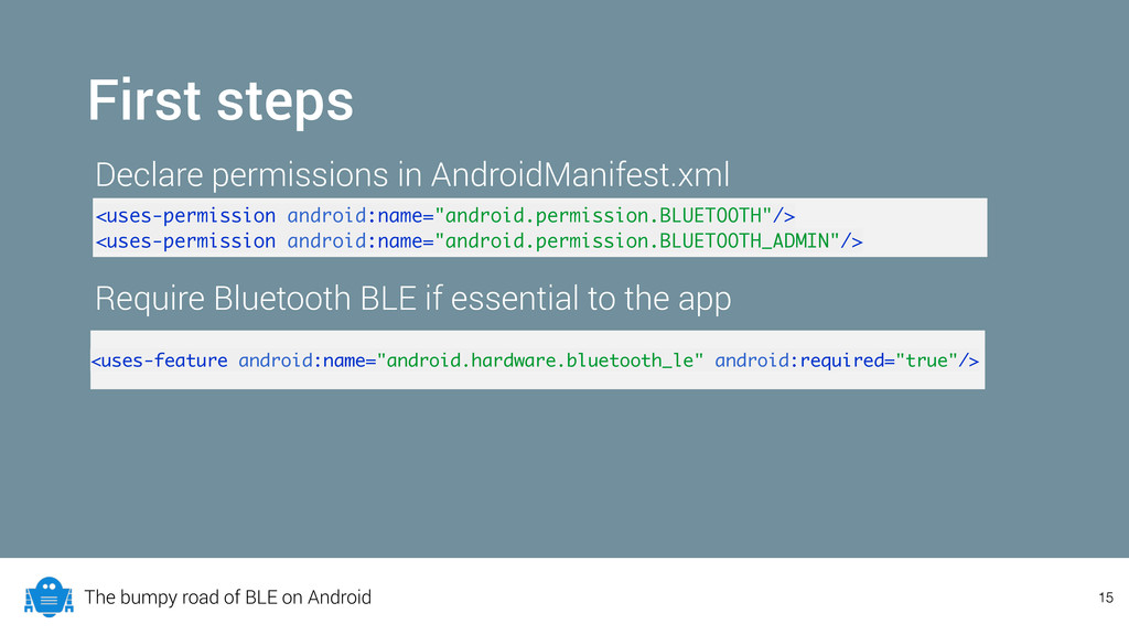 The bumpy road of BLE on Android 15 First steps...