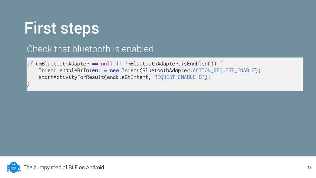 The bumpy road of BLE on Android 18 First steps...