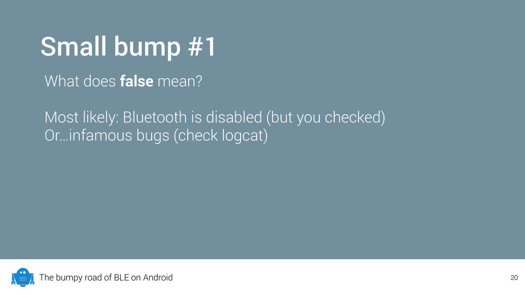 The bumpy road of BLE on Android Small bump #1 ...