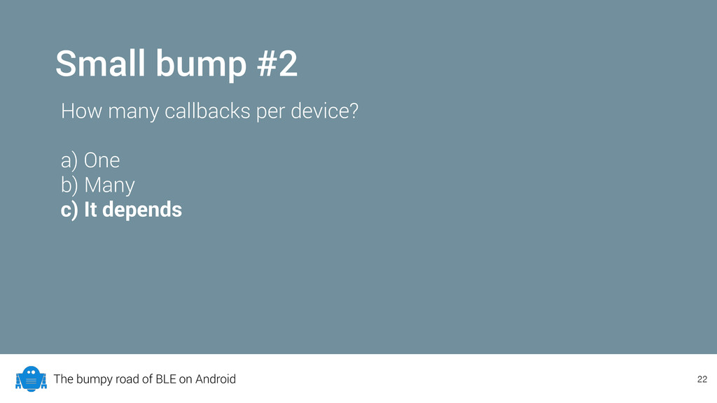The bumpy road of BLE on Android Small bump #2 ...